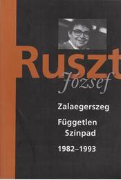 Ruszt József - Zalaegerszeg, Független Színpad 1982-1993 - Nánay István, Tucsni András - Régikönyvek