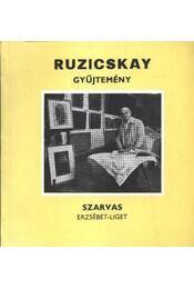 Ruzicskay gyűjtemény (dedikált) - Régikönyvek