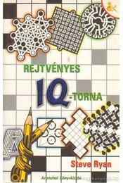 Rejtvényes IQ-torna - Ryan, Steve - Régikönyvek