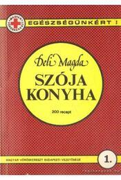Szója konyha - S. Deli Magda - Régikönyvek