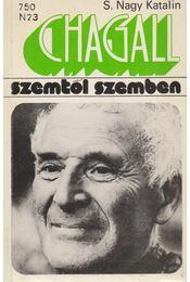 Marc Chagall - S. Nagy Katalin - Régikönyvek