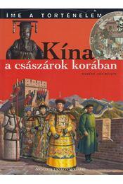 Kína a császárok korában - Sabine Jourdain - Régikönyvek