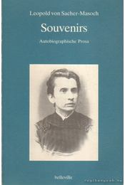 Souvenirs - Sacher-Masoch, Leopold von - Régikönyvek