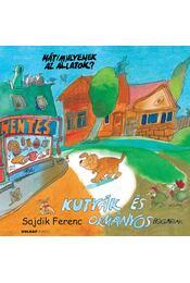Kutyák és ormányosbogarak - ÜKH 2017 - Sajdik Ferenc - Régikönyvek