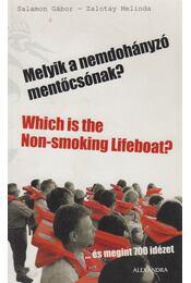 Melyik a nemdohányzó mentőcsónak? - Which is the Non-smoking Lifeboat? - Salamon Gábor, Zalotay Melinda - Régikönyvek