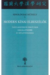 Modern kínai elbeszélők - Salát Gergely (szerk.), Hamar Imre - Régikönyvek