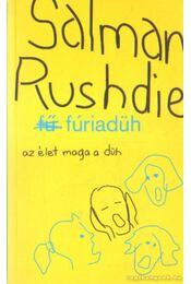 Fúriadüh - Salman Rushdie - Régikönyvek