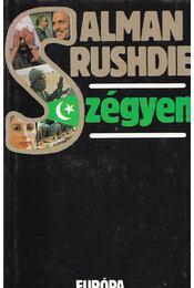 Szégyen - Salman Rushdie - Régikönyvek