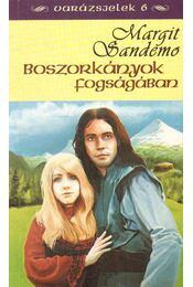 Boszorkányok fogságában - Sandemo, Margit - Régikönyvek