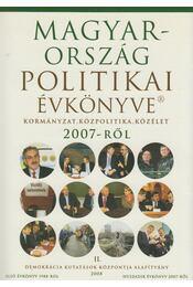 Magyarország politikai évkönyve 2007-ről II. - Sándor Péter, Vass László - Régikönyvek