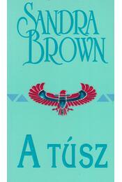 A túsz - Sandra Brown - Régikönyvek
