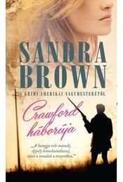 CRAWFORD HÁBORÚJA - Sandra Brown - Régikönyvek