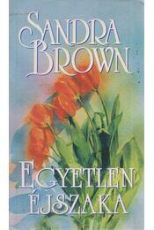 Egyetlen éjszaka - Sandra Brown - Régikönyvek