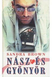 Nász és gyönyör - Sandra Brown - Régikönyvek