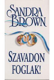 Szavadon foglak - Sandra Brown - Régikönyvek