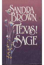 Texas! Sage - Sandra Brown - Régikönyvek