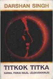 Titkok titka - Sant Darshan Singh - Régikönyvek