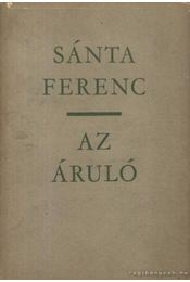 Az áruló - Sánta Ferenc - Régikönyvek