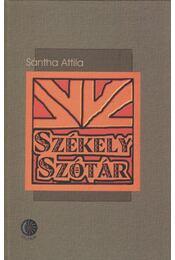 Székely szótár - Sántha Attila - Régikönyvek