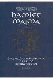 Hamlet malma - Santillana, Giorgo de, Dechend, Hertha von - Régikönyvek