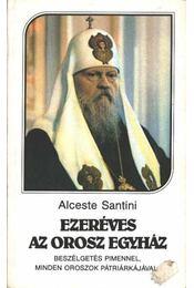 Ezeréves az orosz egyház - Santini, Alceste - Régikönyvek