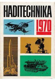 Haditechnika 1970 - Sárdy Tibor - Régikönyvek