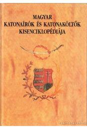 Magyar katonaírók és katonaköltők kisenciklopédiája - Sárközi Sándor - Régikönyvek