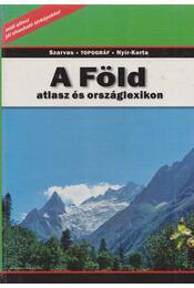 A Föld - Sasi Attila (szerk.) - Régikönyvek