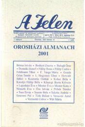 A Jelen  - Orosházi almanach 2001 - Sass Ervin - Régikönyvek