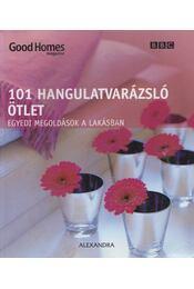 101 hangulatvarázsló ötlet - Savill, Julie - Régikönyvek