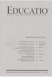 Educatio 2012/3. - Kozma Tamás, Neumann Eszter, Vida Júlia, Gál Attila, Imre Anna, Halász Gábor, Tót Éva, Setényi János - Régikönyvek