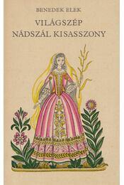Világszép Nádszál kisasszony - Benedek Elek - Régikönyvek