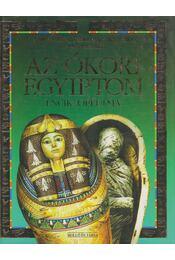 Az ókori Egyiptom enciklopédiája - Reid, Struan, Harvey, Gill - Régikönyvek
