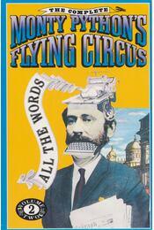 The Complete Monty Python's Flying Circus: All the Words - Graham Chapman, John Cleese, Terry Gilliam, Eric Idle, Terry Jones, Michael Palin - Régikönyvek