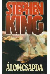 Álomcsapda - Stephen King - Régikönyvek