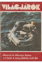 117 nap a hullámok hátán - Bailey, Maralyn, Bailey, Maurice - Régikönyvek