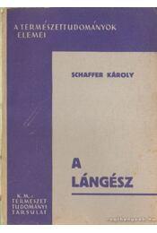 A lángész - Schaffer Károly - Régikönyvek