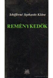Reménykedők - Schifferné Szakasits Klára - Régikönyvek