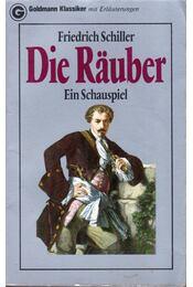 Die Räuber - Schiller, Friedrich - Régikönyvek