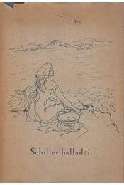 Friedrich Schiller balladái - Schiller, Friedrich - Régikönyvek