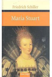 Maria Stuart - Schiller, Friedrich - Régikönyvek