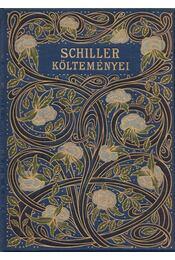Schiller költeményei - Schiller, Friedrich - Régikönyvek