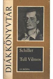 Tell Vilmos - Schiller, Friedrich - Régikönyvek