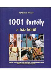 1001 fortély a ház körül - Schlosser Tamás - Régikönyvek