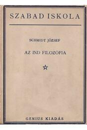 Az ind filozófia - Schmidt József - Régikönyvek