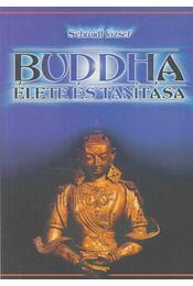 Buddha élete és tanítása - Schmidt József - Régikönyvek