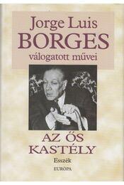 Az ős kastély - Scholz László, Jorge Luis Borges - Régikönyvek