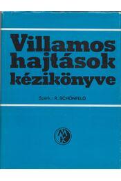 Villamos hajtások kézikönyve - Schönfeld, R. - Régikönyvek