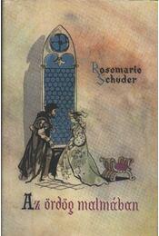 Az ördög malmában - Schuder, Rosemarie - Régikönyvek