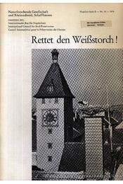 Rettet den Weißstorch! (Mentsd meg a fehér gólyát!) - Schüz, Ernst - Régikönyvek